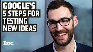 Google's 5-Step New Idea Test