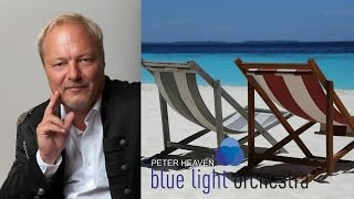 PETER HEAVEN & blue light orchestra - sunny dreams (instrumental, relax, meditation)