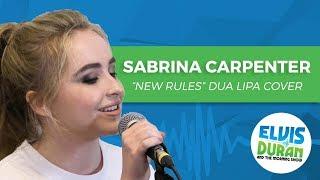 "Sabrina Carpenter - ""New Rules"" Dua Lipa Acoustic Cover | Elvis Duran Live"
