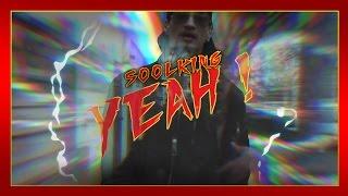 Soolking - Yeah !   Daymolition