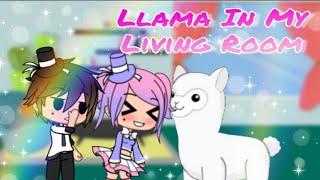 Llama In My Living Room   Gachaverse