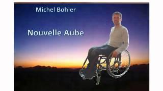 Michel Bohler : nouvelle aube