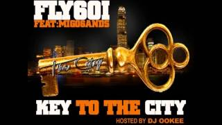 Fly ft Migo Bands- Key to the City