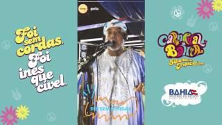 Valeu! Carnaval da Bahia 2017