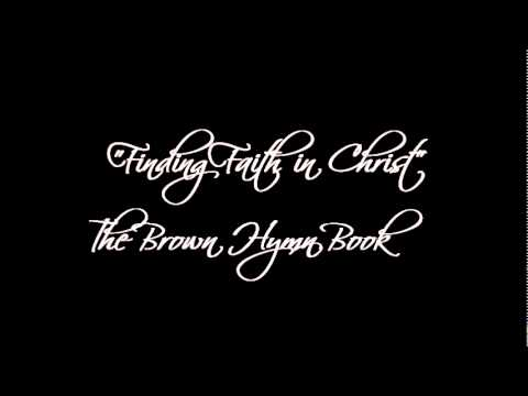 Finding Faith In Christ The Brown Hymn Book Chords Chordify