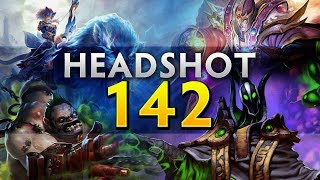 Dota 2 Headshot - Ep. 142