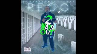 Real Regg - Lost - Two Ways Out - Gang High Ent.