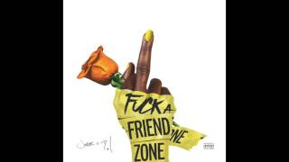 Jacquees & Dej Loaf -  Fuck A Friend ZONE (Prod by Nash B & Caine)
