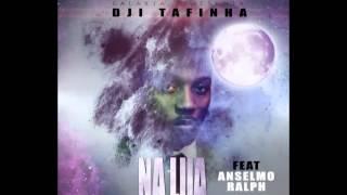 Dji Tafinha Feat Anselmo Ralph - Na Lua