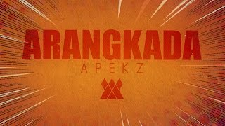 Arangkada - Apekz ft. Aya of Project Pinas (Official Lyric Video)