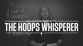 Self-improvement 'The Hoops Whisperer'