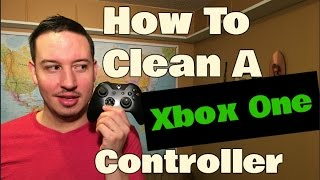 How To Clean A Xbox One Controller | Sticky Buttons & Analog Sticks