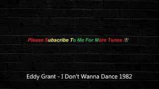 Eddy Grant - I Don't Wanna Dance 1982 [HQ]