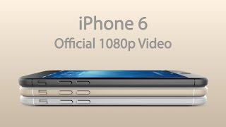 iPhone 6 Official Video (1080p)