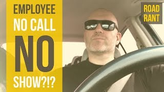 How to handle an employee no call no show? width=