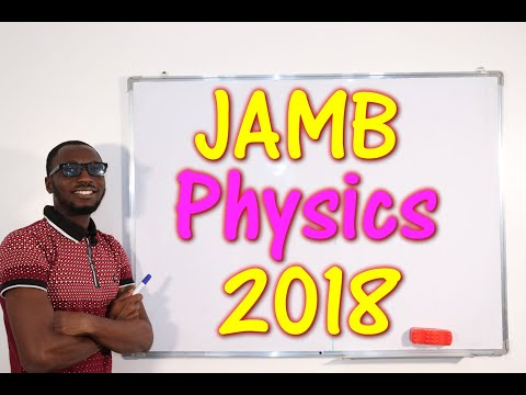 JAMB CBT Physics 2018 Past Questions 1 - 20