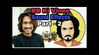 BB Ki Vines Background Music with Tabla Sound Effects | Part -2 |