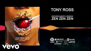 Tony Ross - Zen Zen Zen [Official AudioMOV] ft. Magnito, Daviscan