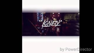 Z-Artist X FMG-Lonely(Hosted By Dj Legacy)