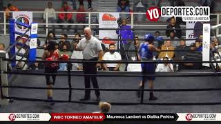 Maureeca Sue Lambert vs. Dialika Perkins WBC Torneo Amateur Cicero Stadium