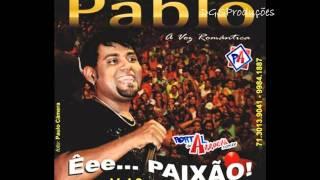 Pablo A Voz Romântica - Você Vai Ficar em Mim