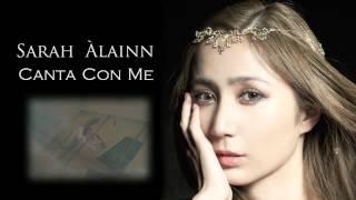 サラ・オレイン - Canta Con Me ~あの日の歌 | Sarah Àlainn