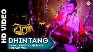 Dhin Tang | Dholki | Siddharth Jadhav & Kashmira Kulkarni | Tubby Parik