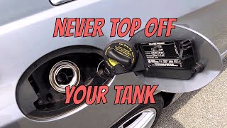 NEVER TOP OFF YOUR TANK!
