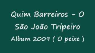 Quim Barreiros - São João Tripeiro