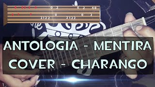 Mentira Antologia - Tutorial Charango