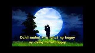 Dahil Mahal Kita - with lyrics ( Boyfriends )