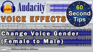 Audacity : Voice Effects ► How To Change a Voice From Female to Male [Tutorial]