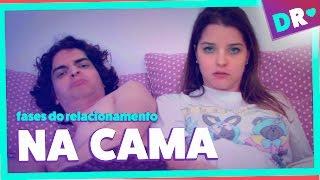 NA CAMA (ou Dormindo com o Inimigo) | Fases do Relacionamento com Bryan & Nat | DRelacionamentos
