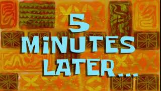 5 Minutes Later     SpongeBob Time Card 64