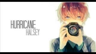 Hurricane - Halsey { Male Version/Nightcore }