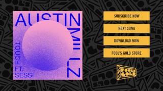 Austin Millz - Touch feat. Sessi