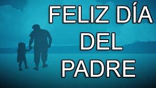 Frases para el dia del padre - Feliz dia del padre #31