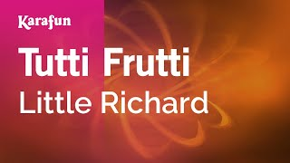 Karaoke Tutti Frutti - Little Richard *
