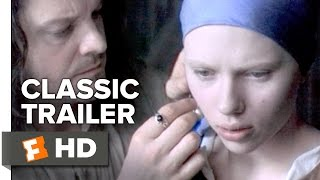 Girl with a Pearl Earring (2003) Official Trailer - Scarlett Johansson Movie