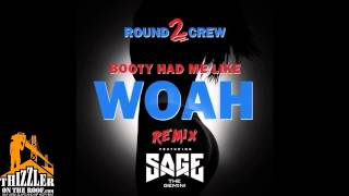 Round2Crew ft  Sage The Gemini   Booty Had Me Like Woah Remix Thizzler com