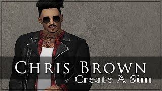 The Sims 4 Create A Sim: Chris Brown - Updated