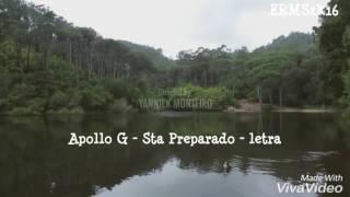 Apollo G - Sta Preparado - Letra