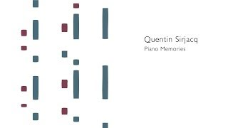 【CM】Quentin Sirjacq - Piano Memories