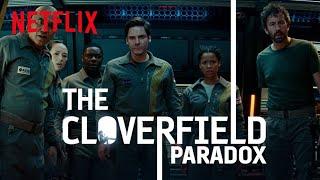 THE CLOVERFIELD PARADOX   WATCH NOW   NETFLIX