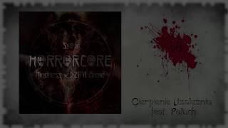 08. Słoń - Cierpienie Uzależnia feat. Paluch (Madness x DZiMi Blend) [Horrorcore]
