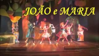 Maria + João em João e Maria