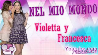 Violetta - Nel Mio Mondo - Violetta & Francesca - Por VL