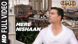 Mere Nishaan Oh My God Full Song | Akshay Kumar, Paresh Rawal width=