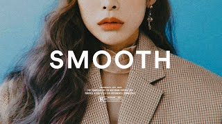 "Heize x Crush x Gray Type Beat ""Smooth"" Soulful R&B Instrumental 2018"