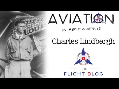 Aviation in about a minute Charles Lindbergh video